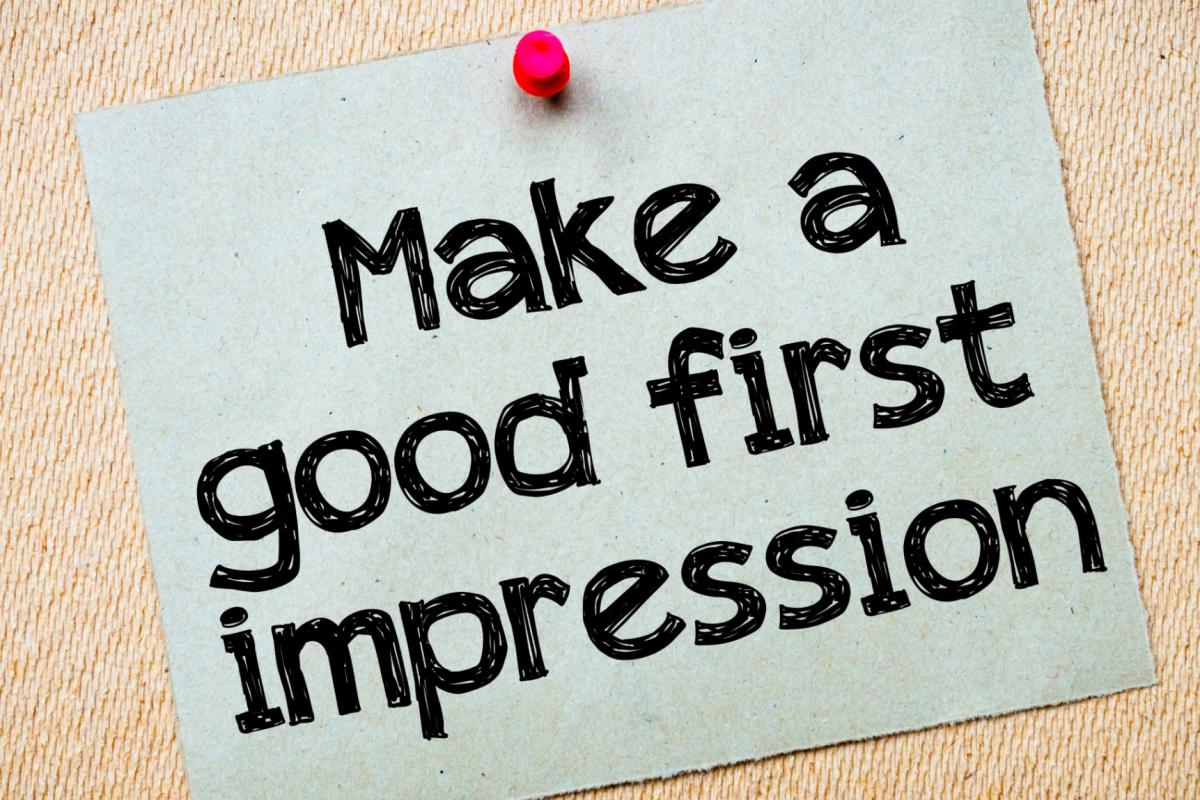 New Job? How to make the best impression